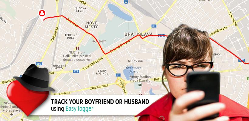 How do I track my boy friend or husband