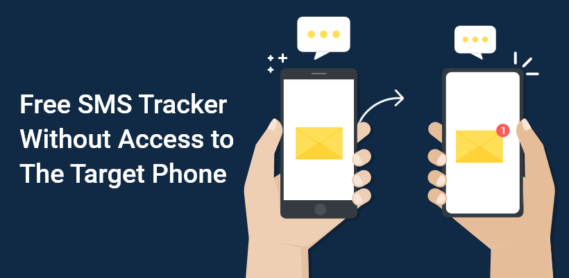 Free SMS Tracker Without Access to The Target Phone - Easy Logger