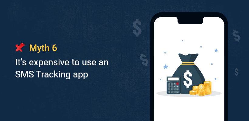 It's expensive to use an SMS Tracking app.